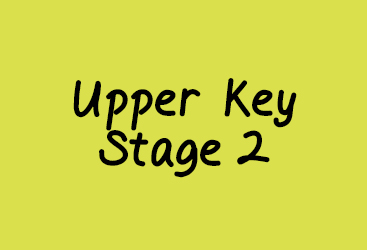Upper Key Stage 2
